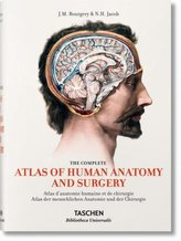 Atlas der menschlichen Anatomie und der Chirurgie / The Complete Atlas of Human Anatomy and Surgery. Atlas d' anatomie humaine e