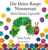 Die kleine Raupe Nimmersatt - Mein kleines Leporello