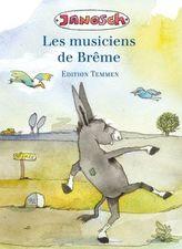 Les musiciens de Brême. Die Bremer Stadtmusikanten, französische Ausgabe