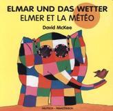Elmar und das Wetter, deutsch-französisch. Elmer et la Météo