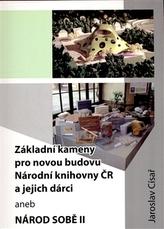Základní kameny pro novou budovu Národní knihovny ČR a jejich dárci