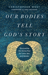 Our Bodies Tell God\'s Story