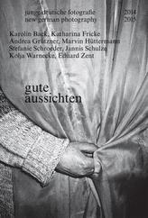 gute aussichten - junge deutsche fotografie  2014/2015