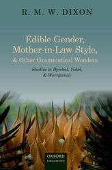 Edible Gender, Mother-in-Law Style, and Other Grammatical Wonders