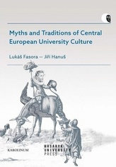 Myths and Traditions of Central European University Culture