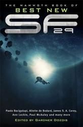 The Mammoth Book of Best New Science Fiction. Vol.29