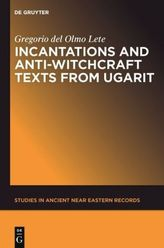 Incantation and Anti-Witchcraft Texts from Ugarit