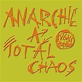 Anarchie a totál chaos