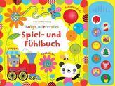 Babys allererstes Spiel- und Fühlbuch, m. Soundeffekten