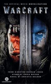 Warcraft - The Official Movie Novelisation