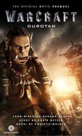 Warcraft - Durotan. Warcraft - Die offizielle Vorgeschichte zum Film, englische Ausgabe