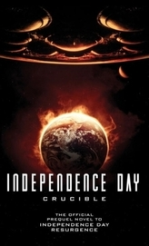 Independence Day: Resurgence: The Official Prequel