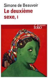 Le deuxieme sexe. Bd.1