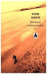 Meursault, contre-enquête. Der Fall Meursault - eine Gegendarstellung, französische Ausgabe