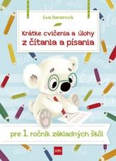 Krátke cvičenia a úlohy z čítania a písania pre 1. ročník ZŠ