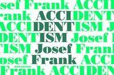 Accidentism - Josef Frank