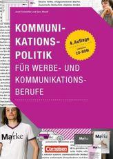 Kommunikationspolitik für Werbe- und Kommunikationsberufe, m. CD-ROM