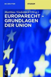Europarecht - Grundlagen der Union