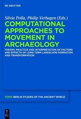 Computational Approaches to the Study of Movement in Archaeology