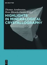 Highlights in Mineralogical Crystallography