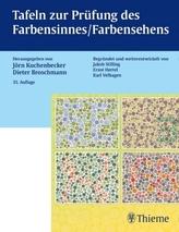 Tafeln zur Prüfung des Farbensinnes / Farbensehens