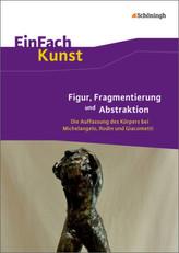 Figur, Fragmentierung und Abstraktion, m. CD-ROM