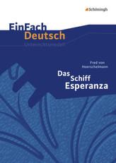 Fred von Hoerschelmann 'Das Schiff Esperanza'