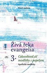 Živá řeka evangelia 3.