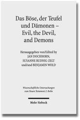 Das Böse, der Teufel und Dämonen - Evil, the Devil, and Demons