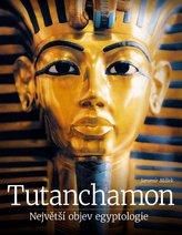Tutanchamon – Největší objev egyptologie