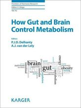 How the Gut and Brain Control Metabolism