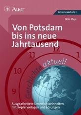 Von Potsdam bis ins neue Jahrtausend