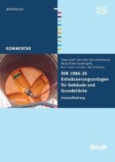 DIN 1986-30 Entwässerungsanlagen für Gebäude und Grundstücke