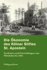 Die Ökonomie des Kölner Stifts St. Aposteln, m. CD-ROM