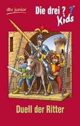 Die drei Fragezeichen-Kids, Duell der Ritter