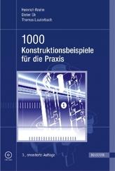 1000 Konstruktionsbeispiele für die Praxis, m. DVD-ROM