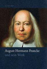 August Hermann Francke und sein Werk