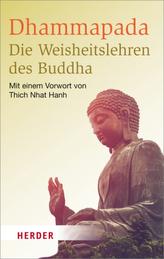 Dhammapada - Die Weisheitslehren des Buddha
