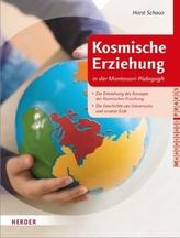 Kosmische Erziehung in der Montessori-Pädagogik. Bd.1