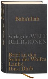 Brief an den Sohn des Wolfes - Lauh-i Ibn-i Dhi'b