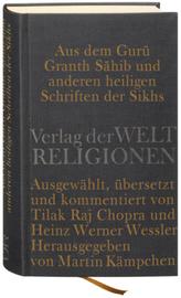 Aus dem Guru Granth Sahib und anderen heiligen Schriften der Sikhs
