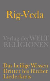 Rig-Veda - Das heilige Wissen. Bd.2