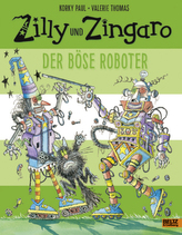 Zilly und Zingaro - Der böse Roboter