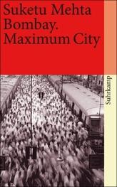 Bombay. Maximum City