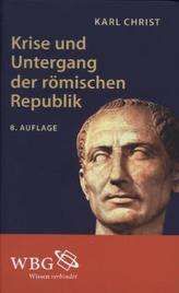 Krise und Untergang der römischen Republik