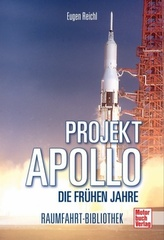 Projekt Apollo - Die frühen Jahre