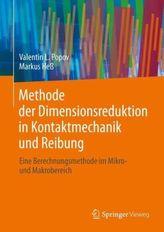 Methode der Dimensionsreduktion in Kontaktmechanik und Reibung
