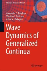 Wave Dynamics of Generalized Continua