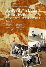 Jehovas Zeugen in Europa - Geschichte und Gegenwart. Bd.2