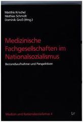 Medizinische Fachgesellschaften im Nationalsozialismus